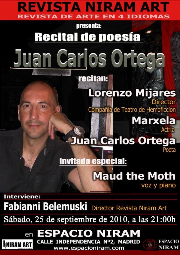 Recital de poesía: Juan Carlos Ortega. Sábado 25 de Septiembre de 2010 Recital de poesía: Juan Carlos Ortega. Sábado 25 de Septiembre de 2010 poesia recital PRINT 723x1024