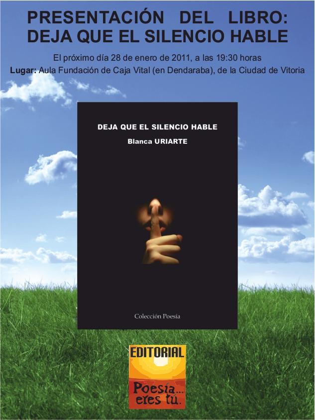 PRESENTACIÓN DEL LIBRO: DEJA QUE EL SILENCIO HABLE de Blanca Uriarte - Carteldejaqueelsilenciohable - PRESENTACIÓN DEL LIBRO: DEJA QUE EL SILENCIO HABLE de Blanca Uriarte