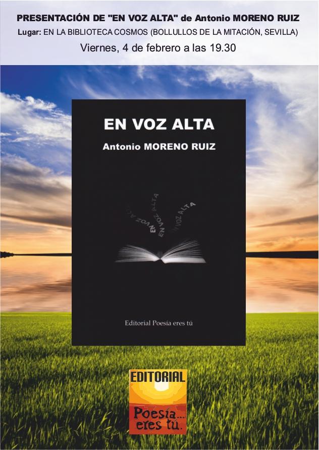 """PRESENTACIÓN DE """"EN VOZ ALTA"""" de Antonio MORENO RUIZ - Presentacionenvozalta - PRESENTACIÓN DE """"EN VOZ ALTA"""" de Antonio MORENO RUIZ"""