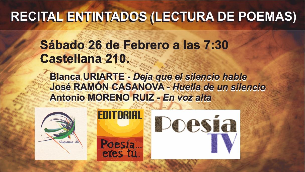 Recital Entintados - 26 de Febrero de 2011 a las 7:30 Castellana 210 Recital Entintados – 26 de Febrero de 2011 a las 7:30 Castellana 210 Entitados16 2 2011