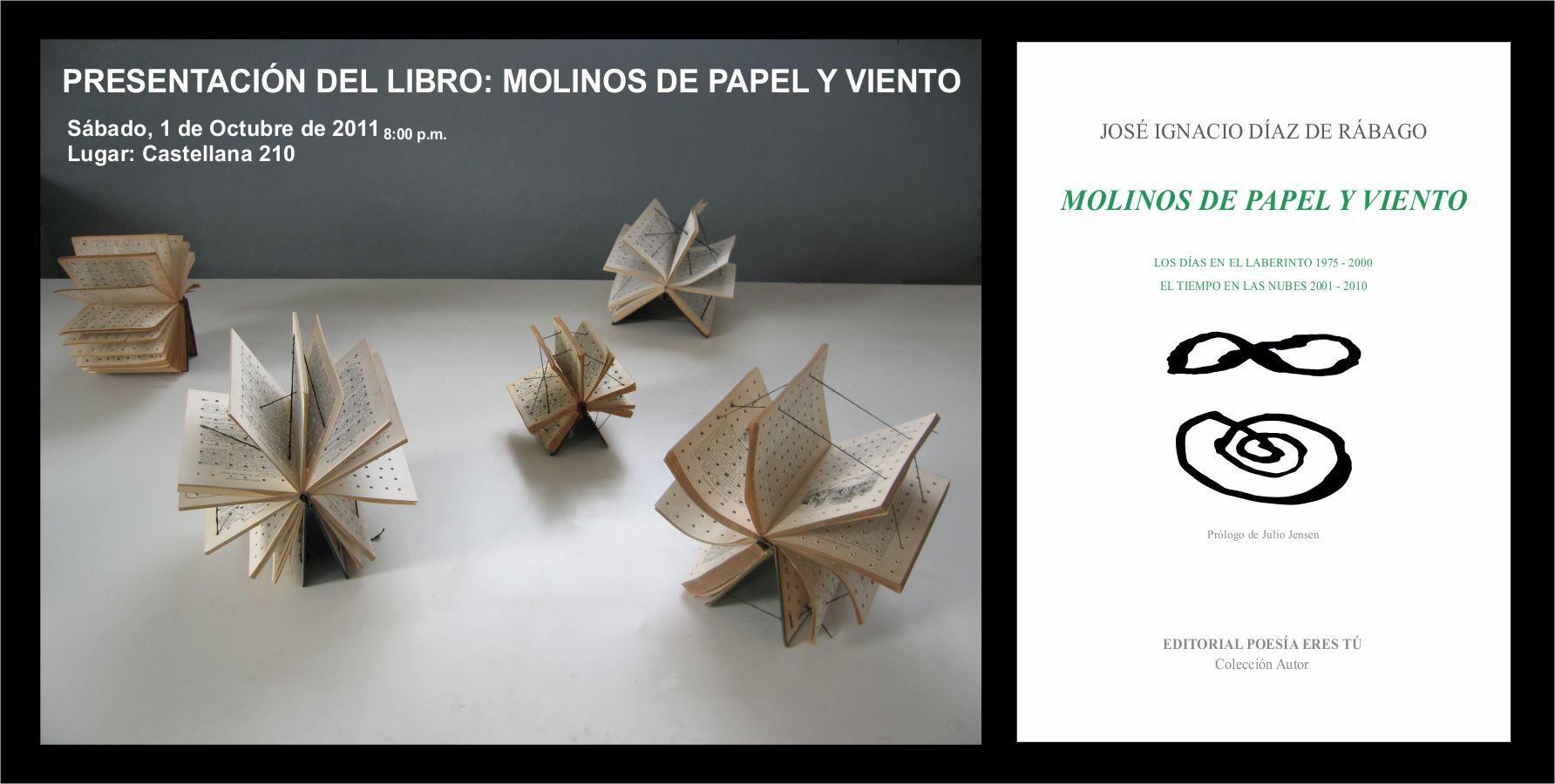 Presentación del libro Molinos de papel y viento de Ignacio Díaz de Rábago Presentación del libro Molinos de papel y viento de Ignacio Díaz de Rábago PresentacionMolinos