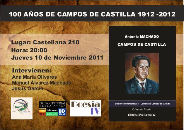 """Presentación del libro: """"Campos de  Castilla"""" de Antonio Machado. Presentación del libro: """"Campos de  Castilla"""" de Antonio Machado. CartelCamposdeCastilla"""