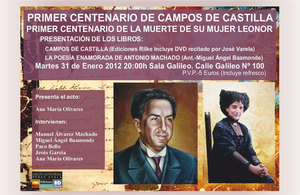 PRIMER CENTENARIO CAMPOS DE CASTILLA - Sala Galileo 31 de Enero PRIMER CENTENARIO CAMPOS DE CASTILLA – Sala Galileo 31 de Enero CartelGalileo1