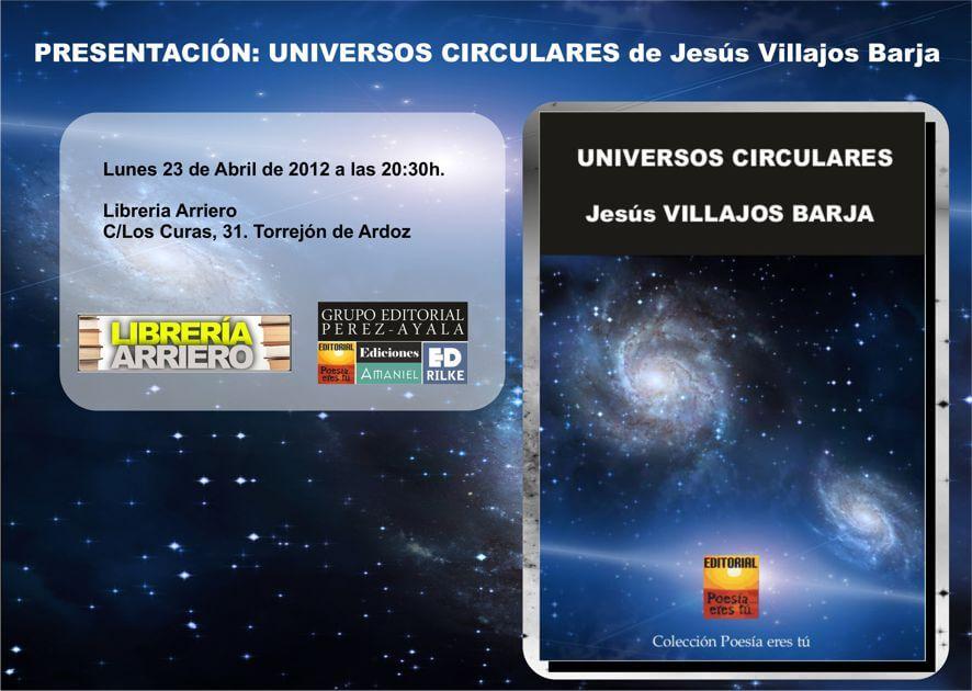 Presentación Universos Circulares Jesus Villajos Presentación Universos Circulares Jesus Villajos PresentacionUniversos