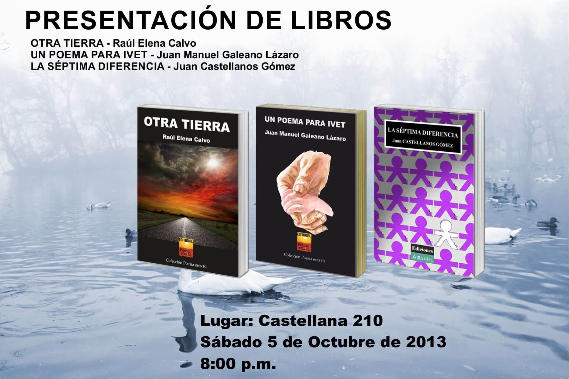 Video anuncio: Presentaciones de libros día 4 de Octubre Video anuncio: Presentaciones de libros día 4 de Octubre Cartel5deOctubre2013