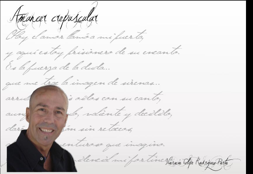 """FichaAutor Horacio Felipe Rodriguez Porto: """"Siento la necesidad del mensaje y el instrumento que utilizo en forma natural es la poesía"""". Horacio Felipe Rodriguez Porto: """"Siento la necesidad del mensaje y el instrumento que utilizo en forma natural es la poesía"""". FichaAutor"""