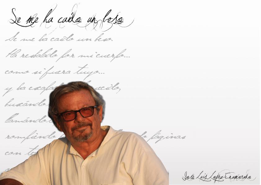 """FichaAutor José Luis Lopéz Enamorado: """"El acto poético es la lucha que tiene el poeta consigo mismo para dar forma a sus ideas"""" - FichaAutor1 - José Luis Lopéz Enamorado: """"El acto poético es la lucha que tiene el poeta consigo mismo para dar forma a sus ideas"""""""