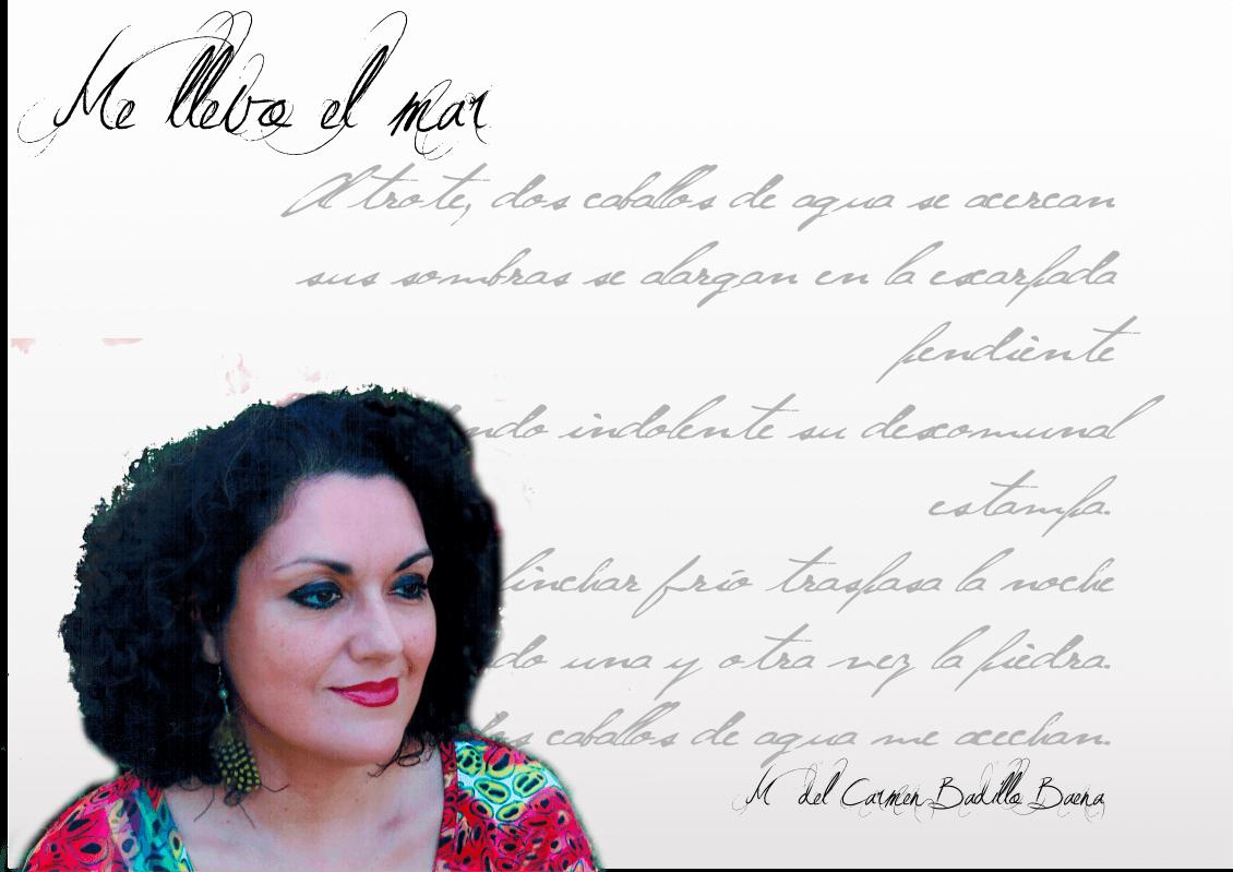 """Carmen Badillo Baena Carmen Badillo Baena Carmen Badillo Baena: """"Un poema puede tener música y una canción o una pieza musical puede ser pura poesía…"""" FichaAutor"""