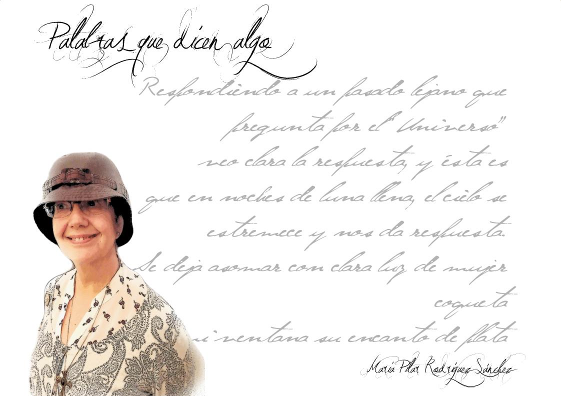 """Palabras que dicen algo María Pilar Rodriguez Sánchez: """"el 'yo personal' fluye casi sin tener que abrir demasiado la puerta…"""" FIchaautor revista de poesía Revista de poesía. Revista Poesía eres tú. FIchaautor"""