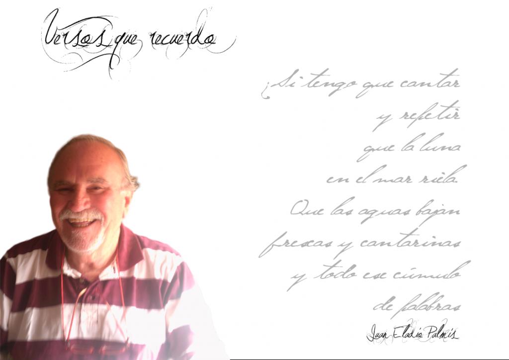 """Juan Eladio Palmís: """"Todo poeta, al final es un mensaje"""". FichaJuanEladio 1024x724"""