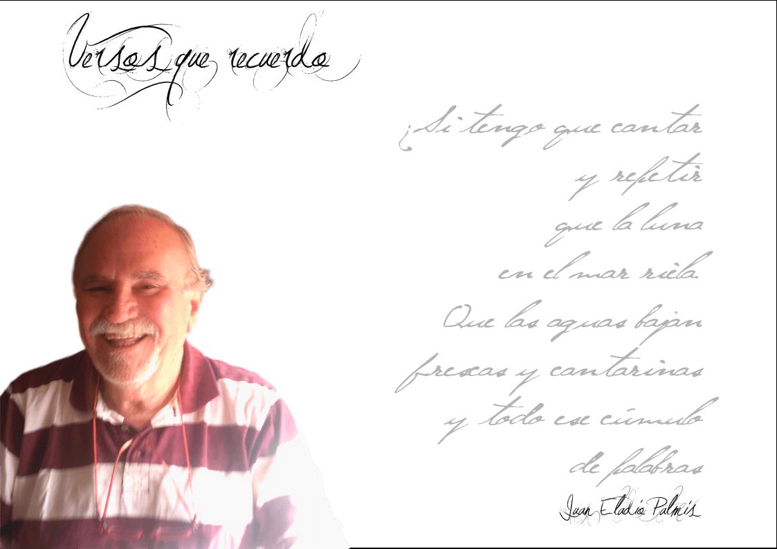 """Juan Eladio Palmís: """"Todo poeta, al final es un mensaje"""". FichaJuanEladio revista de poesía Revista de poesía. Revista Poesía eres tú. FichaJuanEladio"""