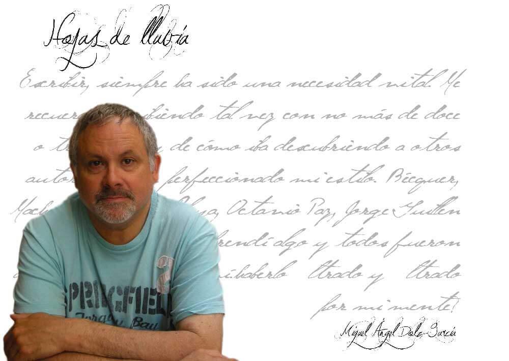 """Miguel Ángel Dolz publicar un libro Miguel Ángel Dolz: """"…todo lo que vamos leyendo va dejando su poso lo sepamos o no"""" EntrevistaMiguelAngelDolzHojasdelluvia"""