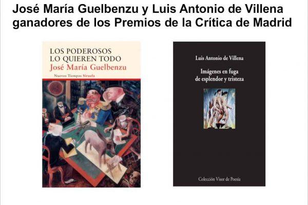 Premio de la críitica 2016 crítica de madrid José María Guelbenzu y Luis Antonio de Villena ganadores de los Premios de la Crítica de Madrid 2016 Premiodelacritica2016 600x400
