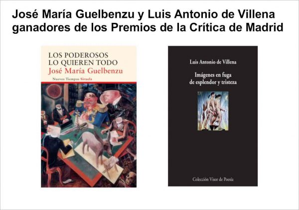 Premio de la críitica 2016 crítica de madrid José María Guelbenzu y Luis Antonio de Villena ganadores de los Premios de la Crítica de Madrid 2016 Premiodelacritica2016 600x423  Artículos Premiodelacritica2016 600x423