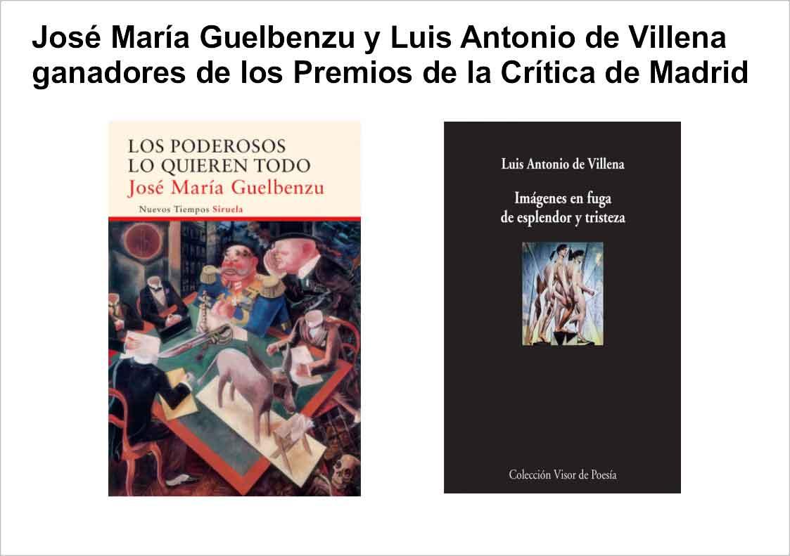Premio de la críitica 2016 crítica de madrid - Premiodelacritica2016 - José María Guelbenzu y Luis Antonio de Villena ganadores de los Premios de la Crítica de Madrid 2016