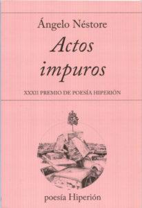actos impuros de Ángelo néstore - 9788490020982 206x300 - ACTOS IMPUROS de Ángelo Néstore