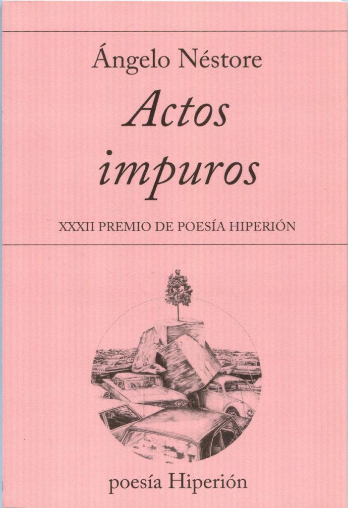 actos impuros de Ángelo néstore ACTOS IMPUROS de Ángelo Néstore 9788490020982 702x1024