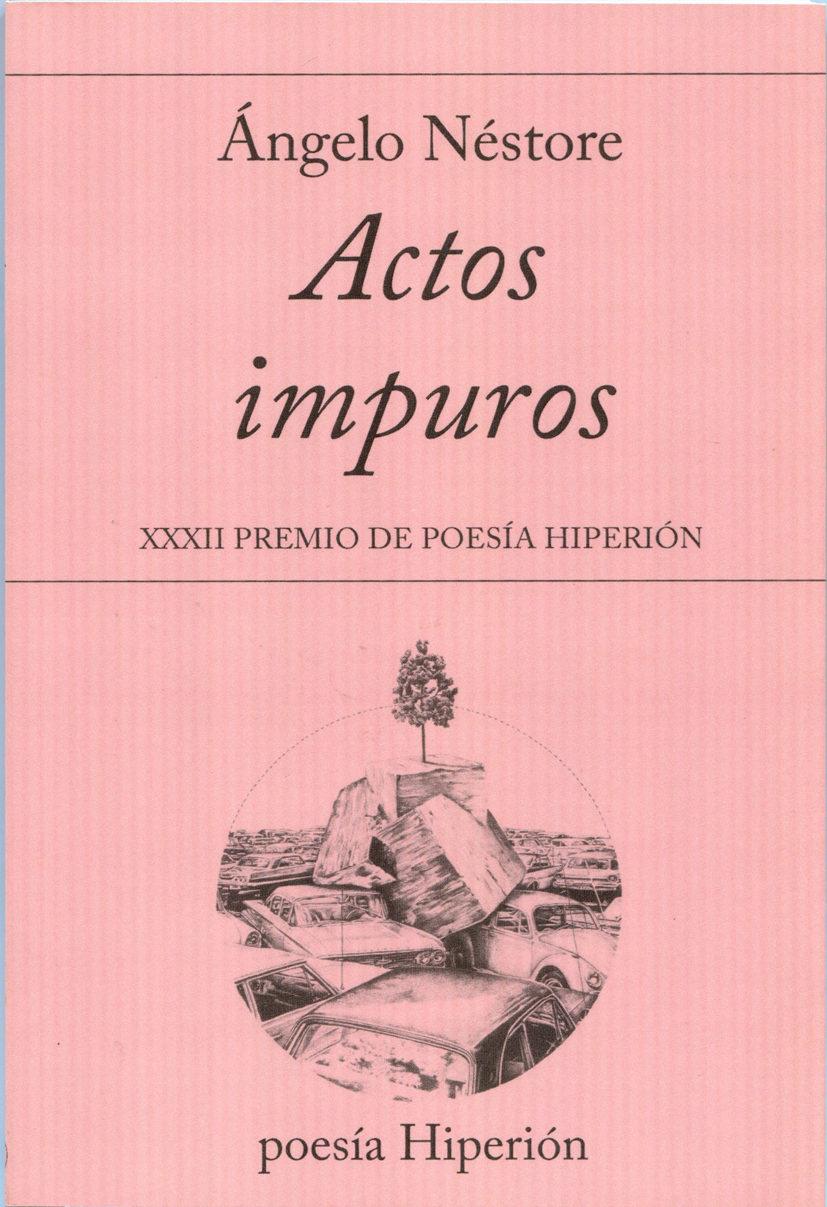 product image actos impuros de Ángelo néstore - 9788490020982 - ACTOS IMPUROS de Ángelo Néstore