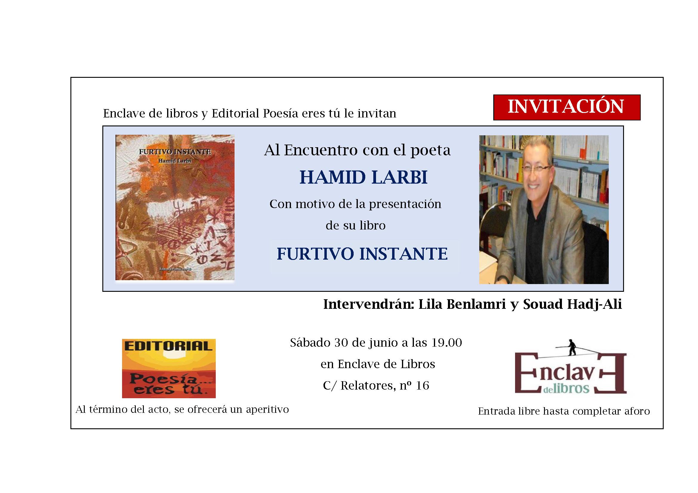 - INVITACION PRESENTACION FUERTIVO INSTANTE - PRESENTACIÓN DE FURTIVO INSTANTE. 30 de Junio de 2018 a las 19h. Librería Enclave de libros.