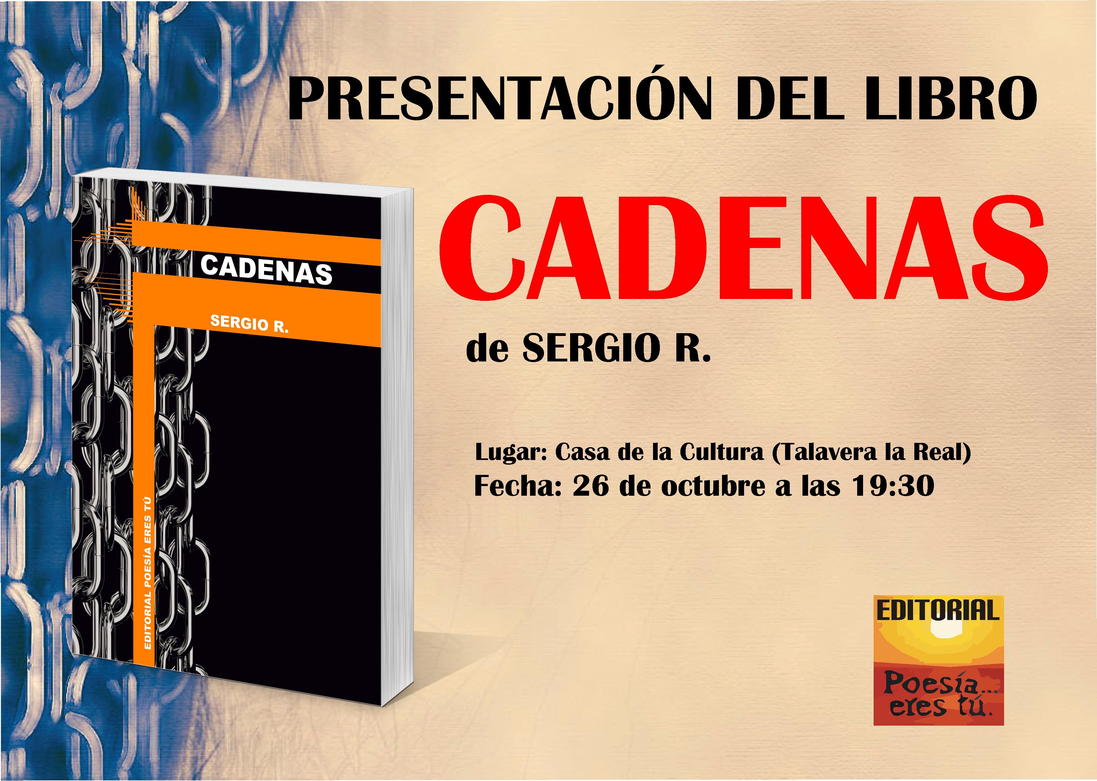 Presentación del libro CADENAS en Talavera la Real CartelPresentacion revista de poesía Revista de poesía. Revista Poesía eres tú. CartelPresentacion