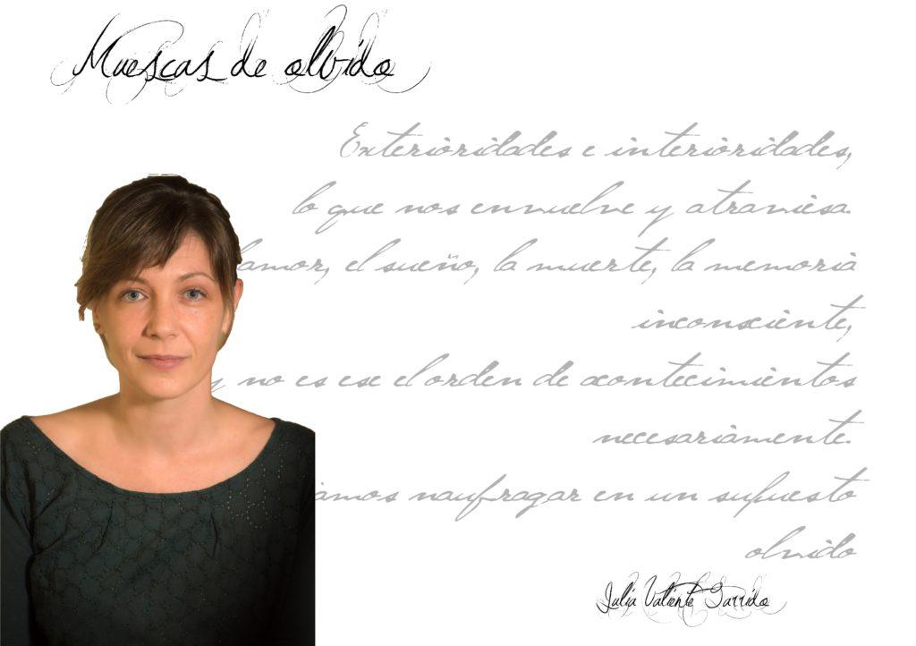 """Julia Valiente Garrido muescas de olvido - FichaAutorJuliaValiente 1024x722 - Julia Valiente Garrido: """"Cualquier tipo de arte es un gesto de valentía""""  - FichaAutorJuliaValiente 1024x722 - Artículos"""