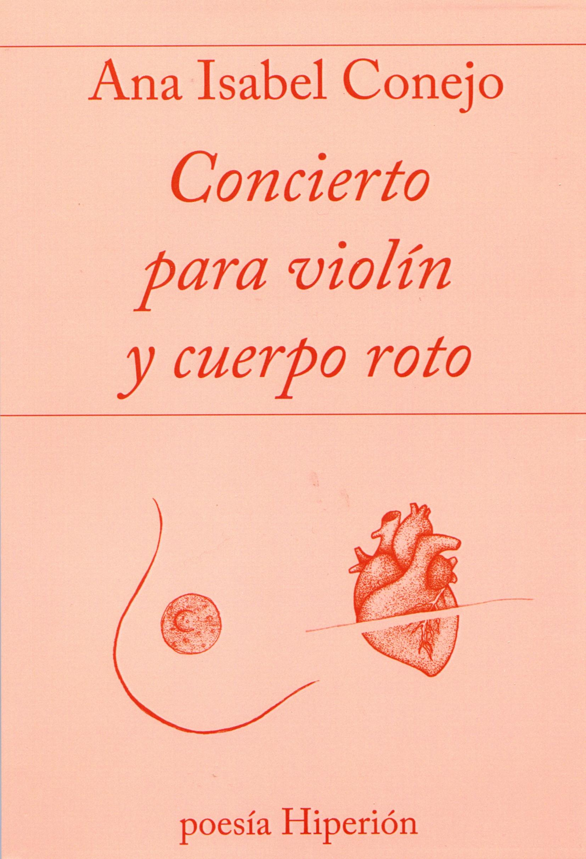 product image  - conciertoparaviolinycuerporoto - CONCIERTO PARA VIOLÍN Y CUERPO ROTO
