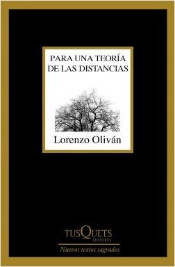 product image  - para una teoria de las distancias lorenzo olivan 201803221751 - PARA UNA TEORÍA DE LAS DISTANCIAS