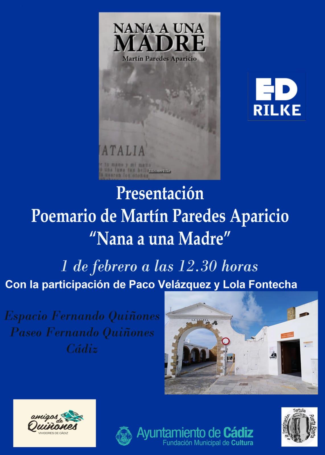 - CartelNANA - Presentación de NANA A UNA MADRE de Martín Paredes Aparicio 1 de Febrero a las 12:30 revista de poesía - CartelNANA - Revista de poesía. Revista Poesía eres tú.