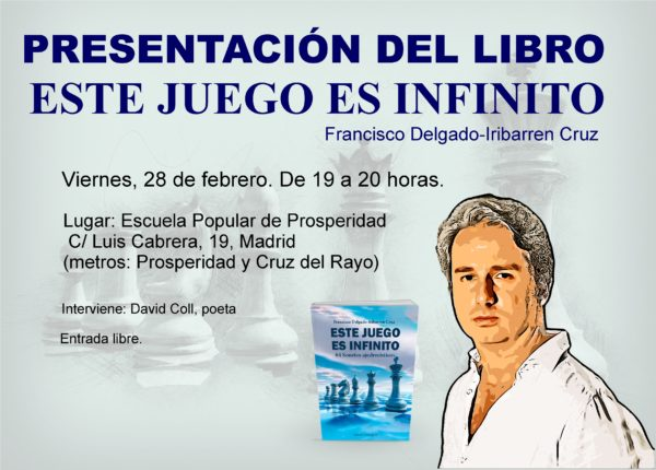 - CartelProsperidadAjedrezConCabeza 600x430 - DOS OCASIONES PARA CONOCER EL LIBRO: ESTE JUEGO ES INFINITO
