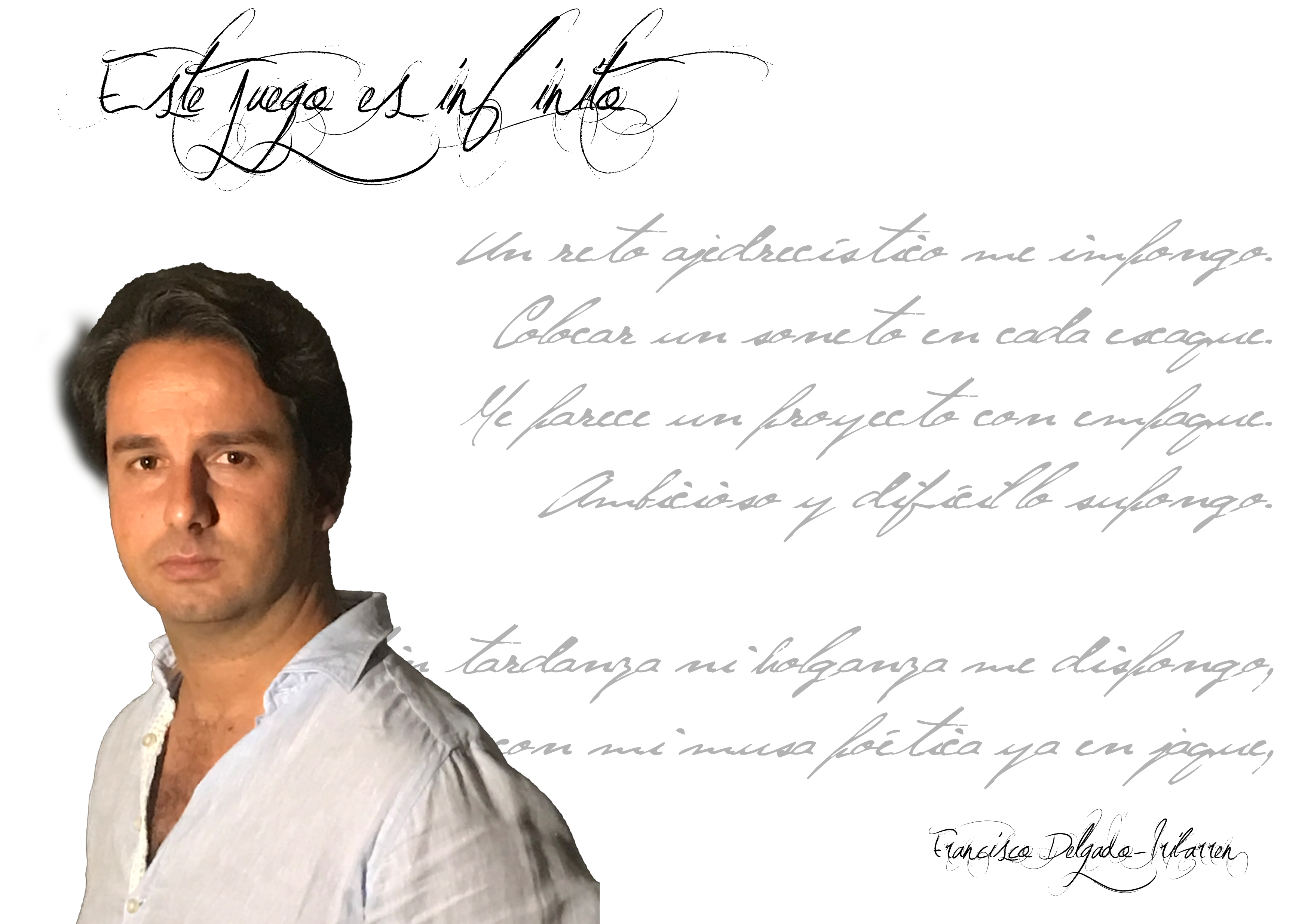 """francisco delgado-iribarren - FichaAutor - FRANCISCO DELGADO-IRIBARREN: """"Encuentro un paralelismo entre el soneto y el ajedrez: reglas estrictas, rígidas, un escenario aparentemente encorsetado que permite infinitas posibilidades."""""""