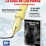 """- Cartel Casadefieras Mediano 150x150 - PRESENTACIÓN DE """"LA CASA DE LAS FIERAS"""" de Carlos E. Rodrigo López"""