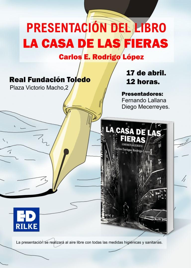 """- Cartel Casadefieras Mediano - PRESENTACIÓN DE """"LA CASA DE LAS FIERAS"""" de Carlos E. Rodrigo López"""