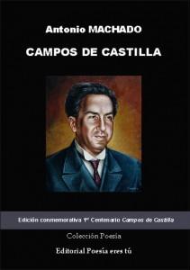 CAMPOS DE CASTILLA - Antonio Machado CAMPOS DE CASTILLA – Antonio Machado  PortadaCamposdeCastilla 211x300