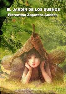 EL JARDIN DE LOS SUEÑOS - Florentino Zapatero Acebes