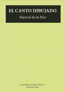 El canto dibujado Maricel de la Hoz