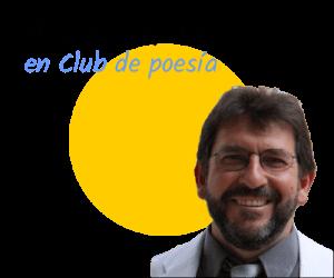 AlobertoMorateenClubdepoesia DEL HAZ Y DEL ENVÉS. ALBERTO MORATE