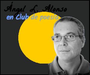 Angel L Alonso en club de poesía