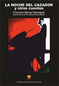 La noche del cazador Francisco Manuel Rodriguez