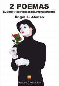 2 poemas Ángel L Alonso