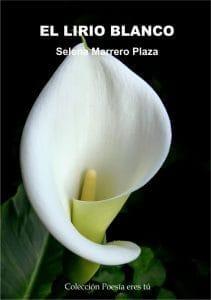 El lirio blanco de Selena Marrero Plaza