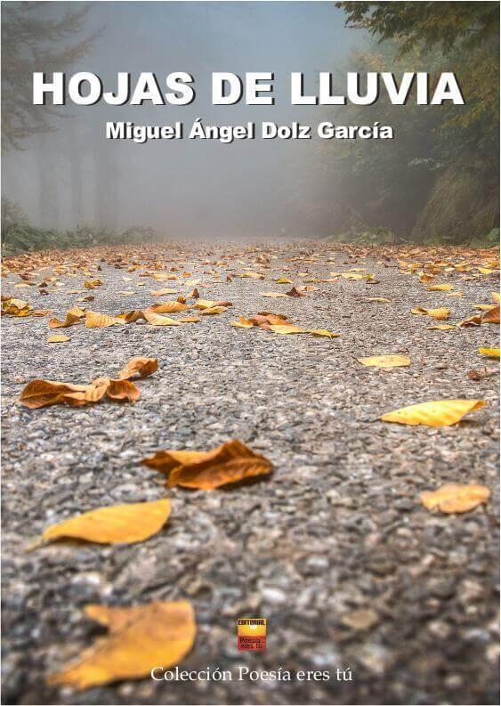 product image hojas de lluvia - 0Portadahojasdelluvia - HOJAS DE LLUVIA – MIGUEL ÁNGEL DOLZ GARCÍA