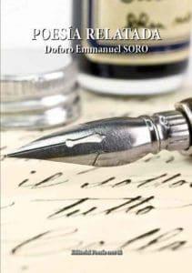 DOFORO EMMANUEL SORO acaba de publicar un libro POESÍA RELATADA.