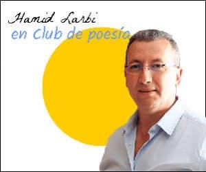 Hamid Larbi en Club de poesía