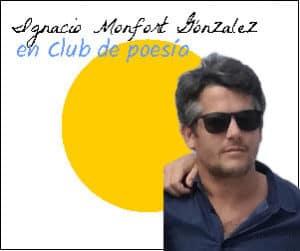Ignacio Monfort González en Club de poesía