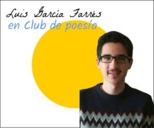 Luis Garcia Farres en club de poesía