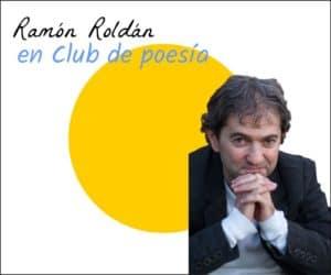 Ramón Roldán en Club de poesía